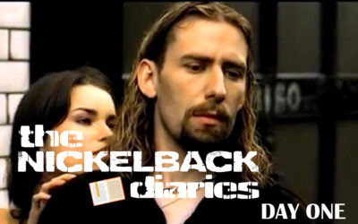 The Nickelback Diaries: Day One