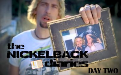 The Nickelback Diaries: Day Two